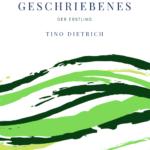 Kurzgeschriebenes der Erstling eBook Tino Dietrich